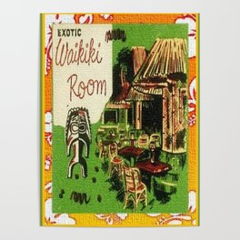 Tiki Art Exotic Waikiki Room Poster