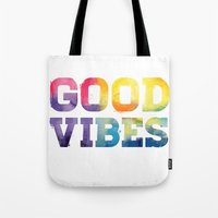 good vibes Tote Bags featuring Good Vibes by dan elijah g. fajardo