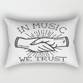 In Music We Trust Rectangular Pillow