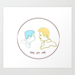 Keep You Safe - Ste & Brendan Art Print