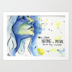 Nothing Is Mutual Art Print