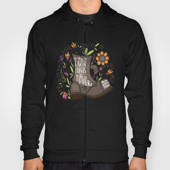the Earth laughs in flowers Hoody