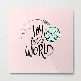 Joy to the World Metal Print