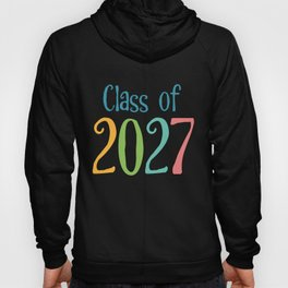 Class of 2027 Back to School Graduation Year print design Hoody