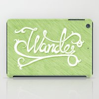 not all who wander iPad Cases featuring Not All Who Wander... by Christine Fleming
