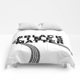 #BLACKLINESMATTER Comforters