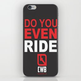 Do You Even Ride RED iPhone Skin