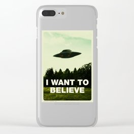 I Want to Believe Clear iPhone Case
