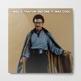 Lando the traitor Metal Print