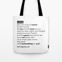 """poem Tote Bags featuring """"NAIVE"""" - POEM by Maria Magdeleina"""