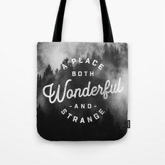A Place Both Wonderful and Strange Tote Bag