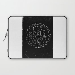 Less Brakes Accelerate More  Laptop Sleeve