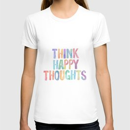 Think Happy Thoughts, Nursery Wall Art Kids Room, Nursery Printables, Baby Girl Nursery Wall Art T-shirt