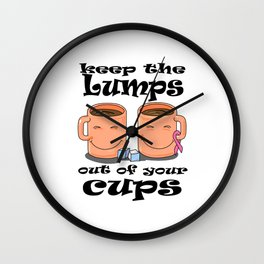 Keep the Lumps out of your Cups Breast Cancer Wall Clock