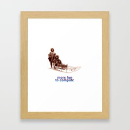 - more fun to compute - Framed Art Print