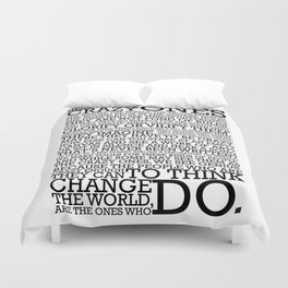 Here's To The Crazy Ones - Steve Jobs Duvet Cover