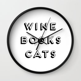 Wine Books And Cats Quote, Life Creativity And Motivational Quotes, Large Printable Photography Wall Clock