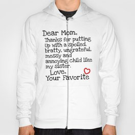 Dear Mom (Sister) Hoody