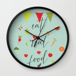 eat real food Wall Clock
