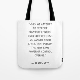 Alan Watts Inspiration Quote Tote Bag