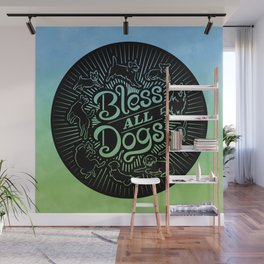 Bless All Dogs Wall Mural