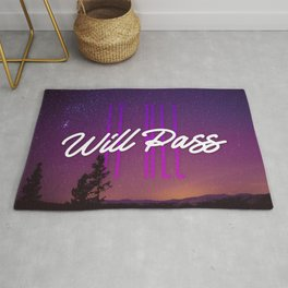 It All Will Pass - Typography Positive Quote Rug