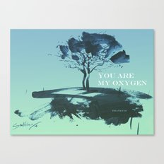 you are my oxygen Canvas Print
