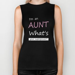 Funny Gift for an Aunt I'm An Aunt, What's Your Superpower Shirt Biker Tank