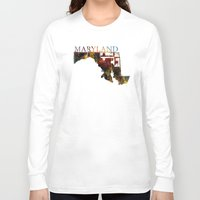 maryland Long Sleeve T-shirts featuring Maryland by david zobel