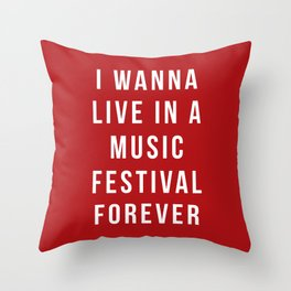 Live Music Festival Quote Throw Pillow