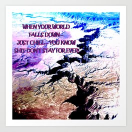 Your world is turning upside down... don't surrender! Art Print
