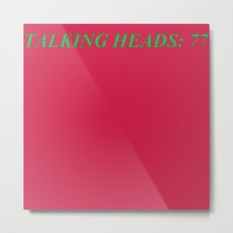 talking heads: 77 Metal Print