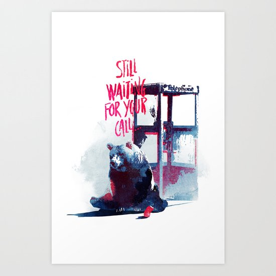 Waiting for you call Art Print