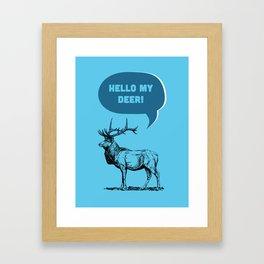 Hello My Deer! Framed Art Print