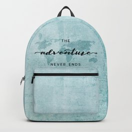 The Adventure Never Ends - Turquoise Map Backpack