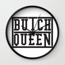 Classic Butch Queen Wall Clock