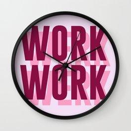 Work, Werk Wall Clock