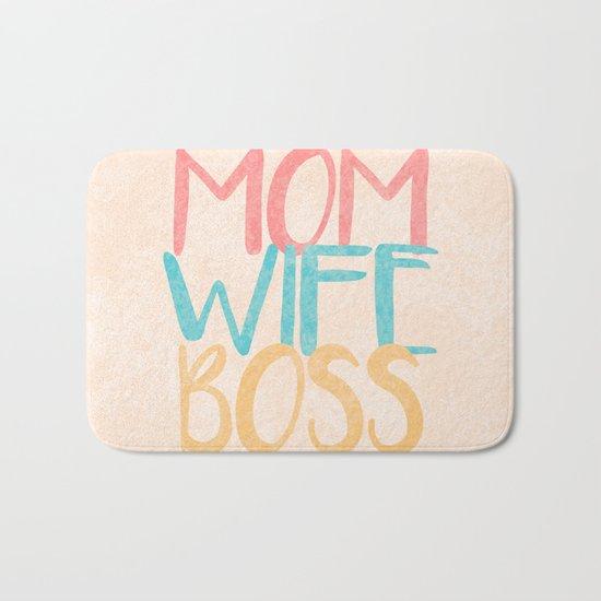 Mom Wife Boss Bath Mat