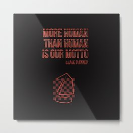 More human than human.Blade Runner Metal Print