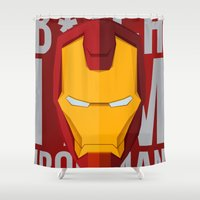 ironman Shower Curtains featuring B*tch i'm ironman by justdan