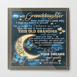 To my granddaughter Never forget that I love you to the moon and back Your dreams and goals you can do it Love Grandma Bedding Set Duvet Cover Throw Pillow  Metal Print