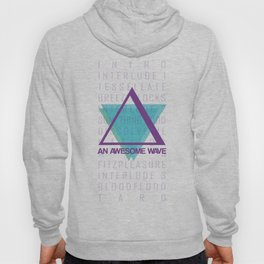 AN AWESOME WAVE Hoody