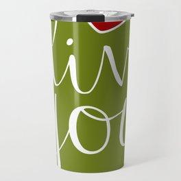 Olive You! Travel Mug