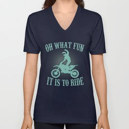 Oh what fun, it is to ride Unisex V-Neck