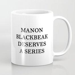 MANON BLACKBEAK Coffee Mug