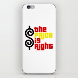 The price is right iPhone Skin