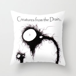 The creatures from the drain 31 Throw Pillow