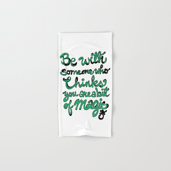 Be With Someone Envious Hand & Bath Towel