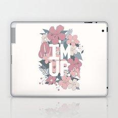 I'm Up. Laptop & iPad Skin