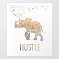 hustle Art Prints featuring HUSTLE  by BUT FIRST COFFEE